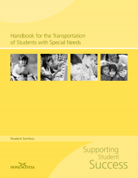 http://studentservices.ednet.ns.ca/sites/default/files/Handbook%20for%20the%20Transportation%20of%20Students%20with%20Special%20Needs.pdf