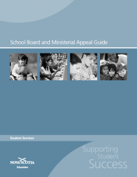 http://studentservices.ednet.ns.ca/sites/default/files/School_Board_and_Ministerial_Approval_Guide.pdf